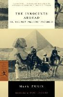 The Innocents Abroad: or, The New Pilgrims' Progress - Modern Library Classics (Paperback)