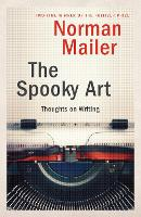 The Spooky Art: Thoughts on Writing (Paperback)