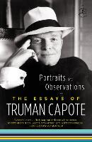 Portraits and Observations: The Essays of Truman Capote (Paperback)