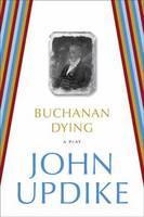 Buchanan Dying (Paperback)