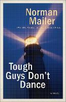 Tough Guys Don't Dance: A Novel (Paperback)
