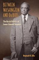 Between Washington and DuBois: The Racial Politics of James Edward Shepard (Hardback)