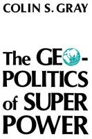 The Geopolitics Of Super Power (Paperback)