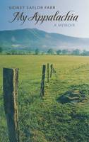 My Appalachia: A Memoir (Hardback)