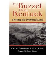 The Buzzel About Kentuck: Settling the Promised Land (Paperback)