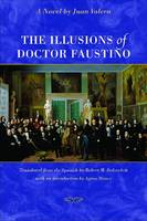 The Illusions of Doctor Faustino: A Novel (Paperback)
