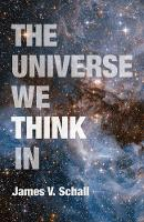 The Universe We Think In (Paperback)