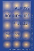 Across The Boundaries Of Belief: Contemporary Issues In The Anthropology Of Religion (Paperback)