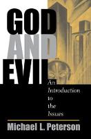 God And Evil: An Introduction To The Issues (Paperback)