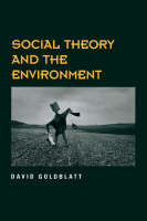 Social Theory And The Environment (Paperback)