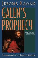 Galen's Prophecy: Temperament In Human Nature (Paperback)