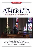 Religion and Politics in America: Faith, Culture, and Strategic Choices (Paperback)