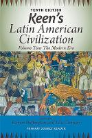 Keen's Latin American Civilization, Volume 2