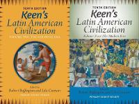 Keen's Latin American Civilization, 2-Volume SET