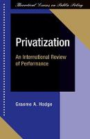 Privatization: An International Review Of Performance (Paperback)