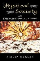 Mystical Society: An Emerging Social Vision (Paperback)
