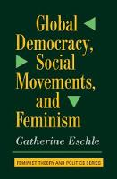 Global Democracy, Social Movements, And Feminism (Paperback)