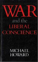 War & The Liberal Conscience (Paperback)