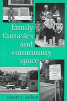 Family Fantasies and Community Space (Paperback)