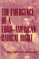 The Emergence of a Euro-American Radical Right (Paperback)