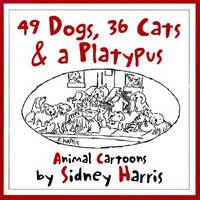49 Dogs, 36 Cats and a Platypus: Animal Cartoons (Paperback)