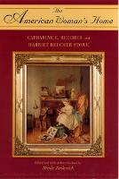 The American Woman's Home (Paperback)
