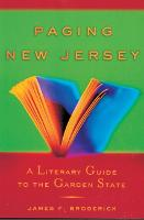 Paging New Jersey: A Literary Guide to the Garden State (Paperback)