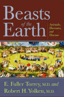 Beasts of the Earth: Animals, Humans, and Disease (Hardback)