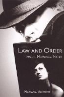 Law and Order: Images, Meanings, Myths - Critical Issues in Crime and Society (Hardcover) (Paperback)