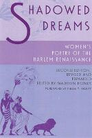 Shadowed Dreams: Women's Poetry of the Harlem Renaissance - Multi-Ethnic Literatures of the Americas (MELA) (Paperback)