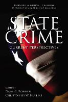 State Crime: Current Perspectives - Critical Issues in Crime and Society (Hardback)