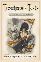 Treacherous Texts: An Anthology of U.S. Suffrage Literature, 1846-1946 (Hardback)