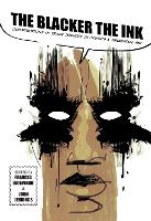 The Blacker the Ink: Constructions of Black Identity in comics and Sequential Art (Paperback)
