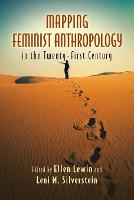 Mapping Feminist Anthropology in the Twenty-First Century (Paperback)