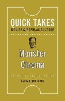 Monster Cinema - Quick Takes: Movies and Popular Culture (Paperback)