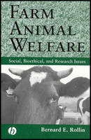 Farm Animal Welfare: Social, Bioethical, and Research Issues (Paperback)