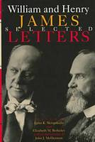 William and Henry James: Selected Letters (Hardback)