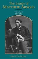 The Letters of Matthew Arnold v.5; 1879-1884 - Victorian Literature & Culture (Hardback)