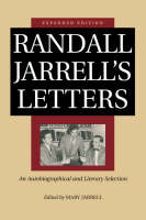 Randall Jarrell's Letters: An Autobiographical and Literary Selection (Paperback)