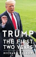 Trump: The First Two Years - Miller Center Studies on the Presidency (Paperback)
