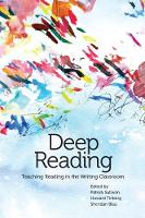 Deep Reading: Teaching Reading in the Writing Classroom (Paperback)