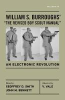 """William S. Burroughs' """"the Revised Boy Scout Manual"""""""