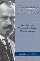 Communings of the Spirit: The Journals of Mordecai M.Kaplan, Volume. 1; 1913-1934 - American Jewish Civilization (Paperback)