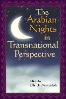 The Arabian Nights in Transnational Perspective - Fairy-tale Studies (Paperback)