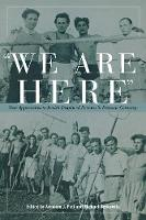 We are Here: New Approaches to Jewish Displaced Persons in Postwar Germany (Paperback)
