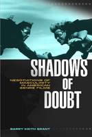 Shadows of Doubt: Negotiations of Masculinity in American Genre Films - Contemporary Approaches to Film and Media Series (Paperback)