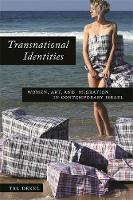 Transnational Identities: Women, Art, and Migration in Contemporary Israel (Paperback)