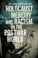 Holocaust Memory and Racism in the Postwar World (Paperback)