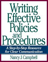 Writing Effective Policies and Procedures: A Step-by-Step Resource for Clear Communication (Paperback)
