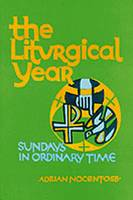 The Liturgical Year: Sundays Nine to Thirty-four in Ordinary Time v. 4 (Paperback)
